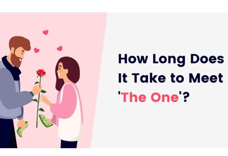 How Long Does It Take to Meet 'The One'? | Top10.com