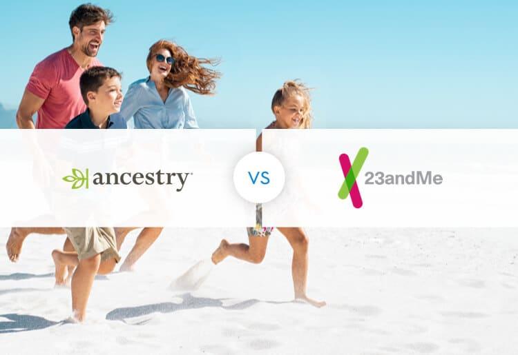 AncestryDNA vs. 23andMe