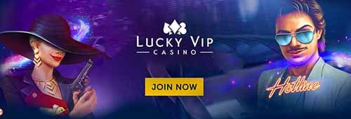 You could get lucky at Lucky VIP Casino