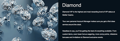 Betfair has an exclusive VIP Club with gold, platinum and diamond tiers
